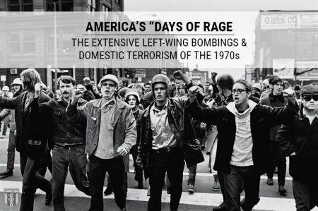 AMMO.COM-days-of-rage-left-wing-bombings-terrorism-america-1970s-450x299.jpg