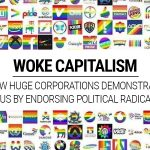 Woke Capitalism: How Huge Corporations Demonstrate Status by Endorsing Political Radicalism
