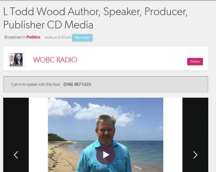 Wednesday Night:  L. Todd Wood, Author, Speaker, Producer, Publisher CD Media will be Guest