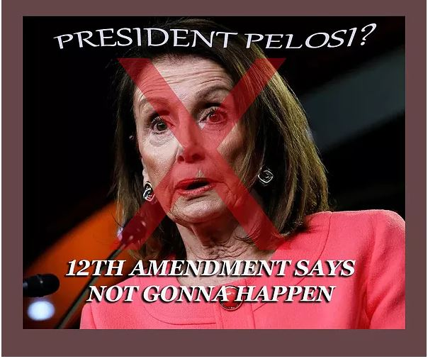 The 12th Amendment Protects Us from Pelosi