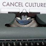Aufheben der Kultur – Cancel Culture